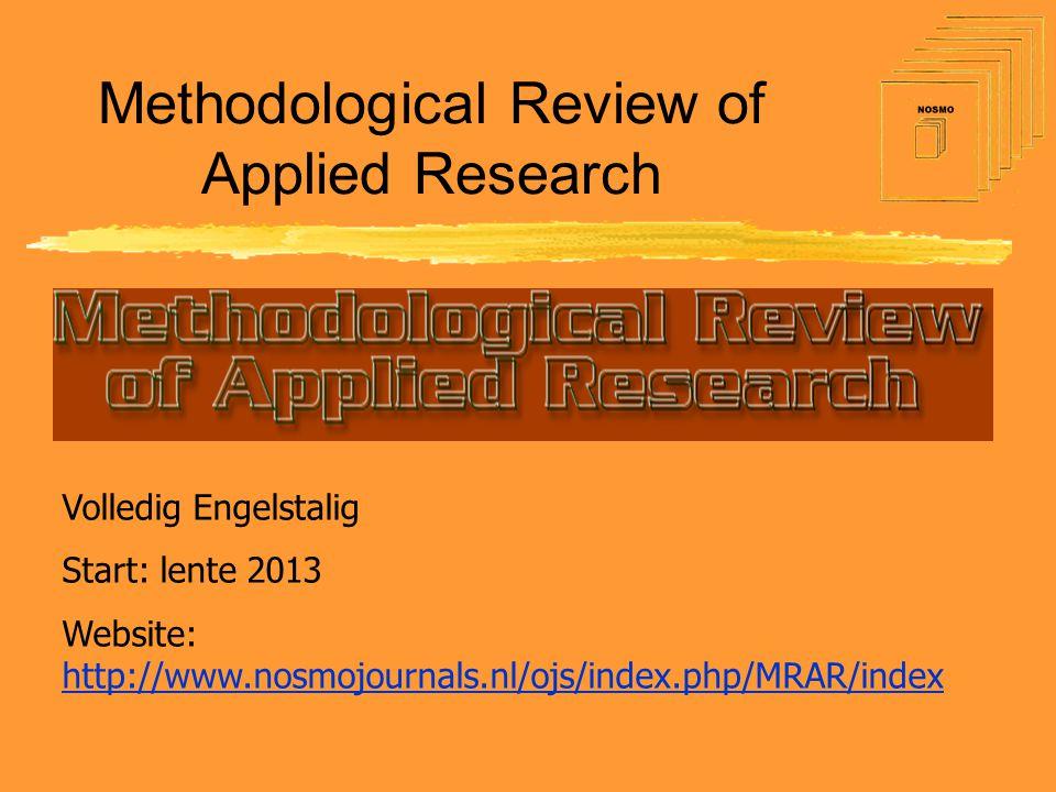 Op de website Website: http://www.nosmojournals.nl/ojs/index.php/MRAR/index http://www.nosmojournals.nl/ojs/index.php/MRAR/index De eerste aanzet: •Mission statement •Inschrijven als lezer / auteur / reviewer •Informatie voor lezers •Aanwijzingen voor auteurs