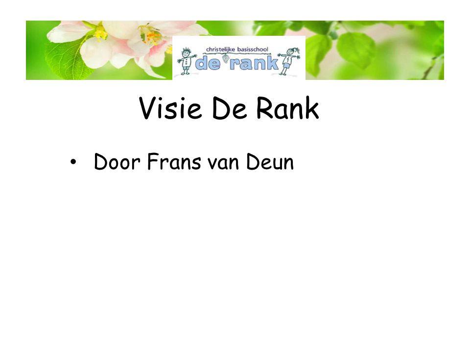 Visie De Rank • Door Frans van Deun