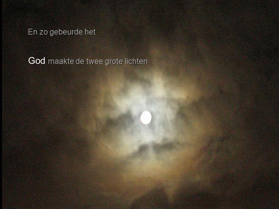 God zei: lichten 'Er moeten lichten aan het hemelgewelf komen om de dag te scheiden van de nacht. seizoenen Ze moeten de seizoenen aangeven en de dage