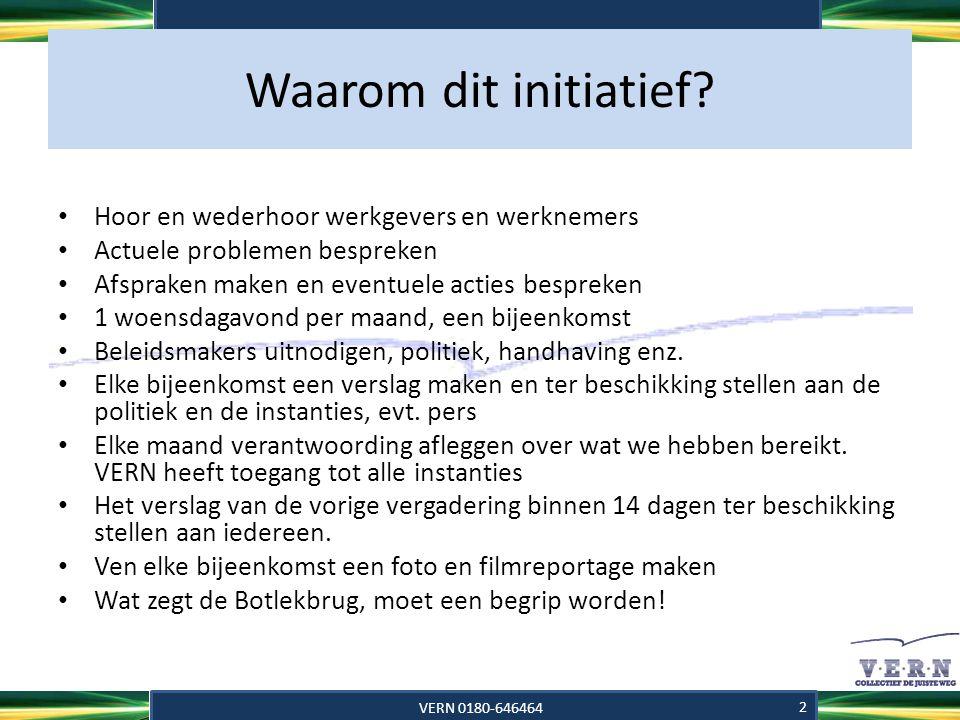 Agenda 14-11-2012 • Maasvlakte 2, 2014 • Parkeerbeleid haven Rotterdam • Code 95 • Oost-Europa • Volgende vergadering VERN 0180-646464 3
