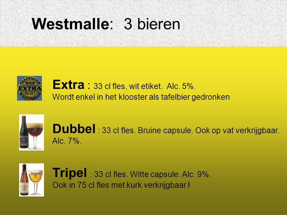 Westmalle: 3 bieren Extra : 33 cl fles, wit etiket.