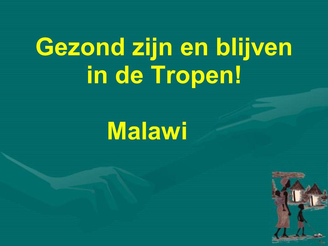 Gezond zijn en blijven in de Tropen! Malawi