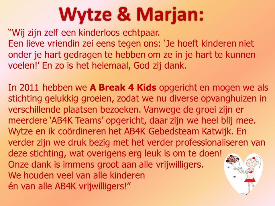 """Wytze & Marjan: """"Wij zijn zelf een kinderloos echtpaar. Een lieve vriendin zei eens tegen ons: 'Je hoeft kinderen niet onder je hart gedragen te hebbe"""
