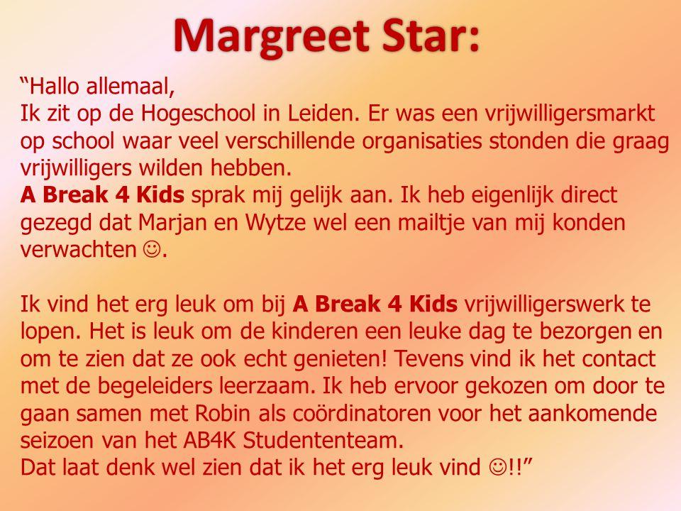"""Margreet Star: """"Hallo allemaal, Ik zit op de Hogeschool in Leiden. Er was een vrijwilligersmarkt op school waar veel verschillende organisaties stonde"""