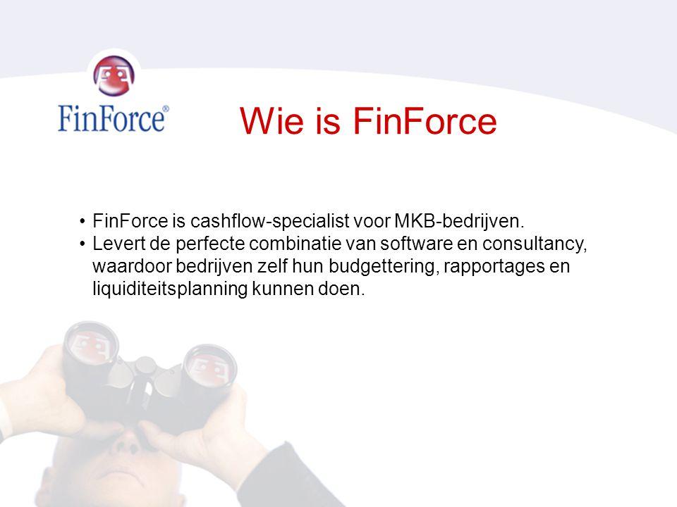 Wie is FinForce •FinForce is cashflow-specialist voor MKB-bedrijven.