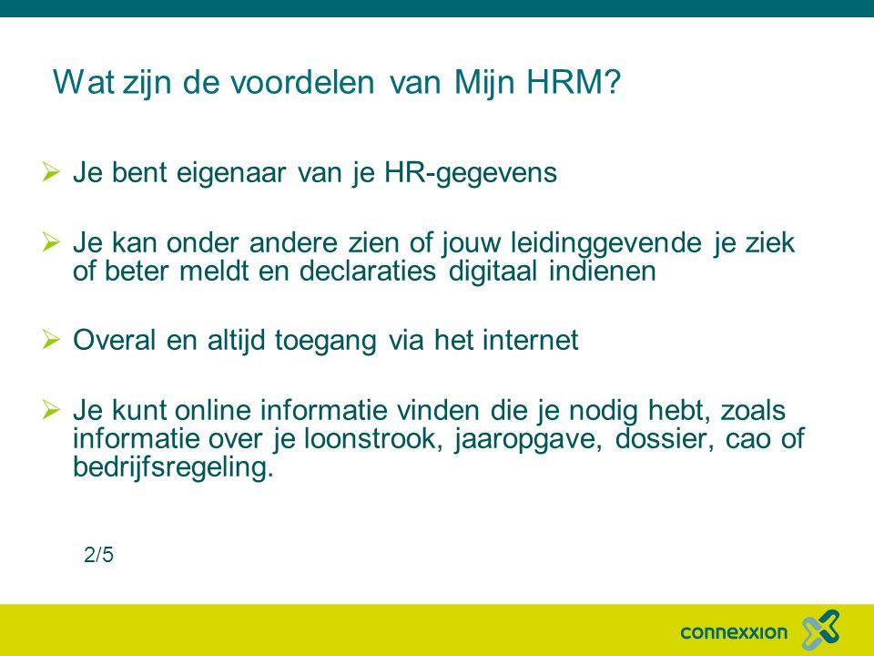 Wat zijn de voordelen van Mijn HRM.
