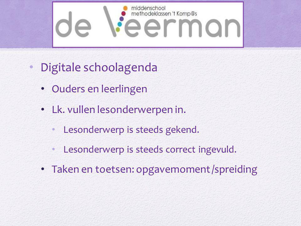 • Digitale schoolagenda • Ouders en leerlingen • Lk. vullen lesonderwerpen in. • Lesonderwerp is steeds gekend. • Lesonderwerp is steeds correct ingev