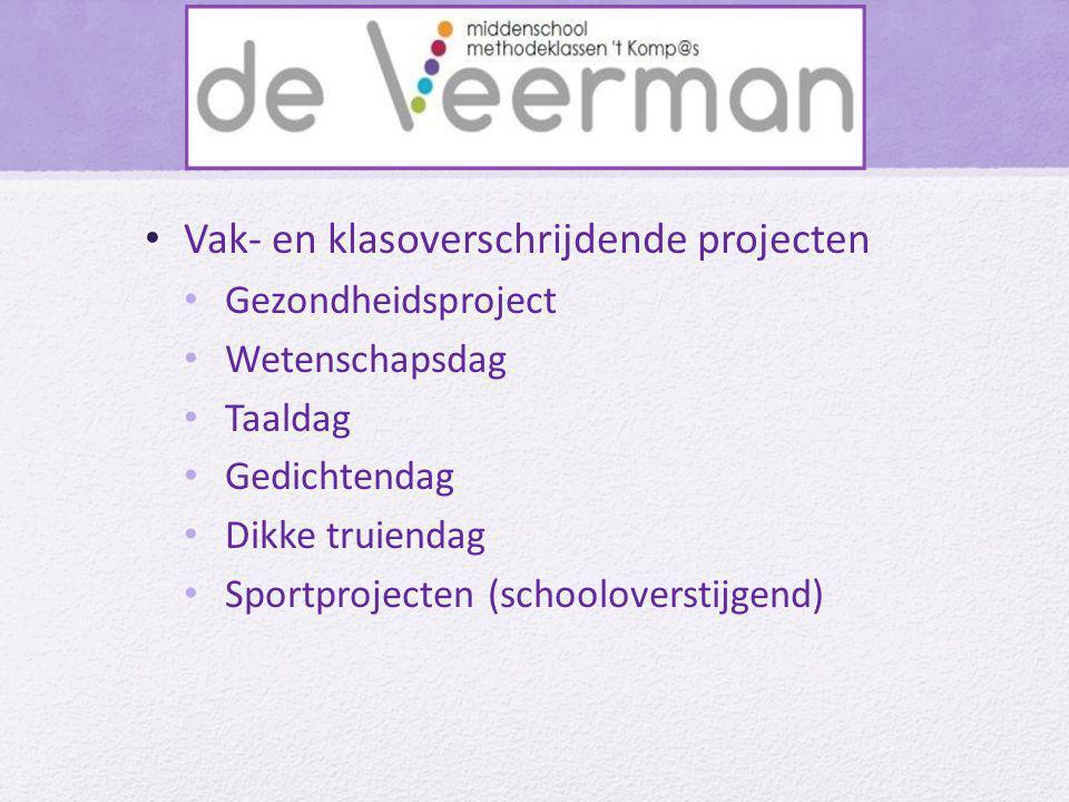 • Vak- en klasoverschrijdende projecten • Gezondheidsproject • Wetenschapsdag • Taaldag • Gedichtendag • Dikke truiendag • Sportprojecten (schoolovers