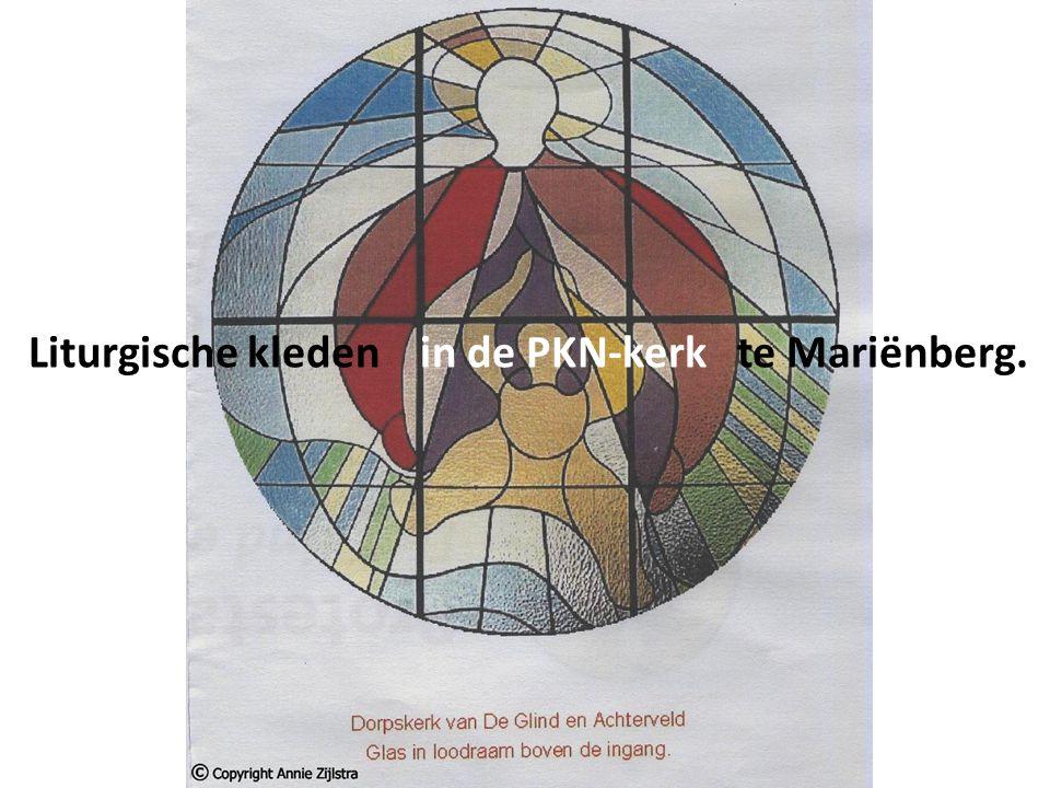 Liturgische kleden in de PKN-kerk te Mariënberg.