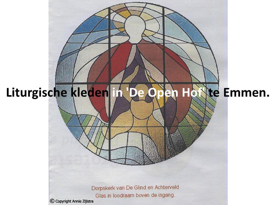 Liturgische kleden in De Open Hof te Emmen.