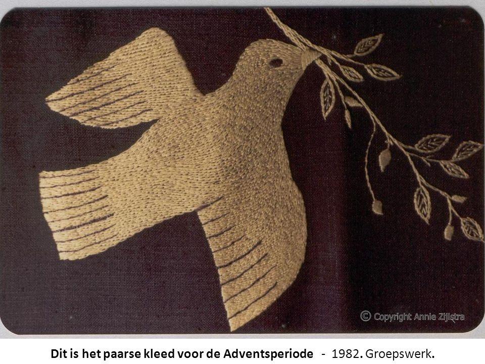 Dit is het paarse kleed voor de Adventsperiode - 1982. Groepswerk.