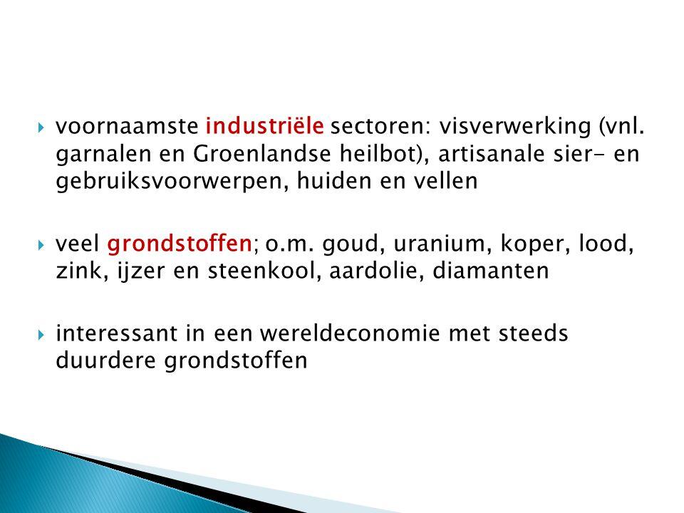  voornaamste industriële sectoren: visverwerking (vnl.