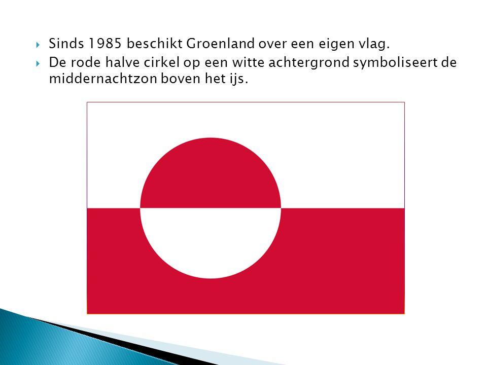  Sinds 1985 beschikt Groenland over een eigen vlag.