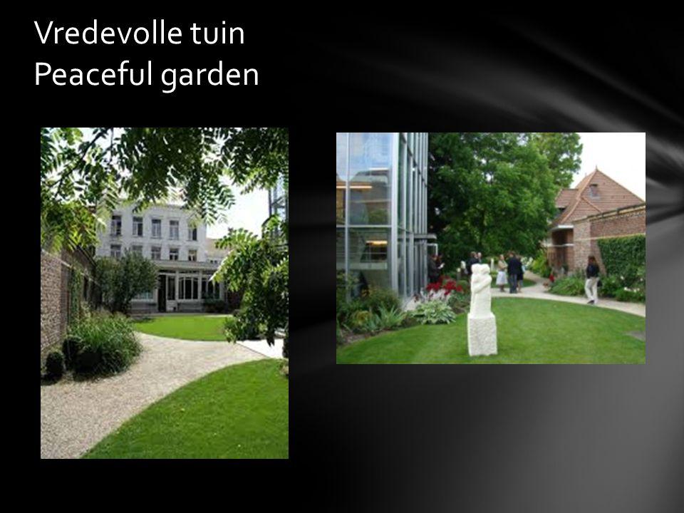 Vredevolle tuin Peaceful garden