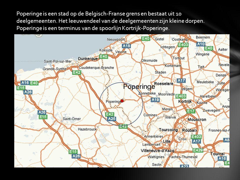 Poperinge is een stad op de Belgisch-Franse grens en bestaat uit 10 deelgemeenten. Het leeuwendeel van de deelgemeenten zijn kleine dorpen. Poperinge