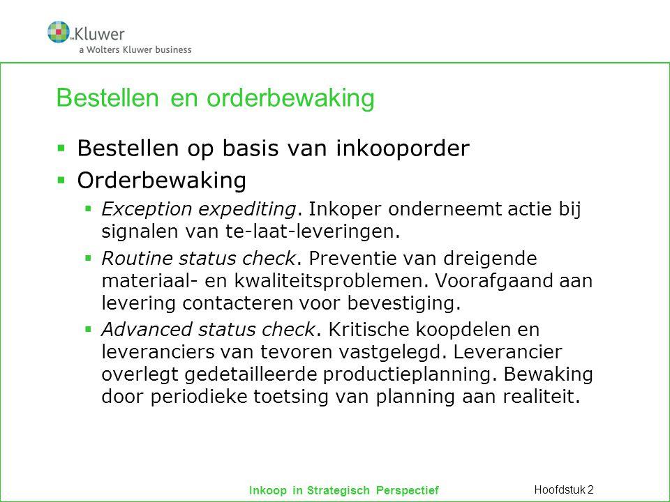 Inkoop in Strategisch Perspectief Bestellen en orderbewaking  Bestellen op basis van inkooporder  Orderbewaking  Exception expediting. Inkoper onde