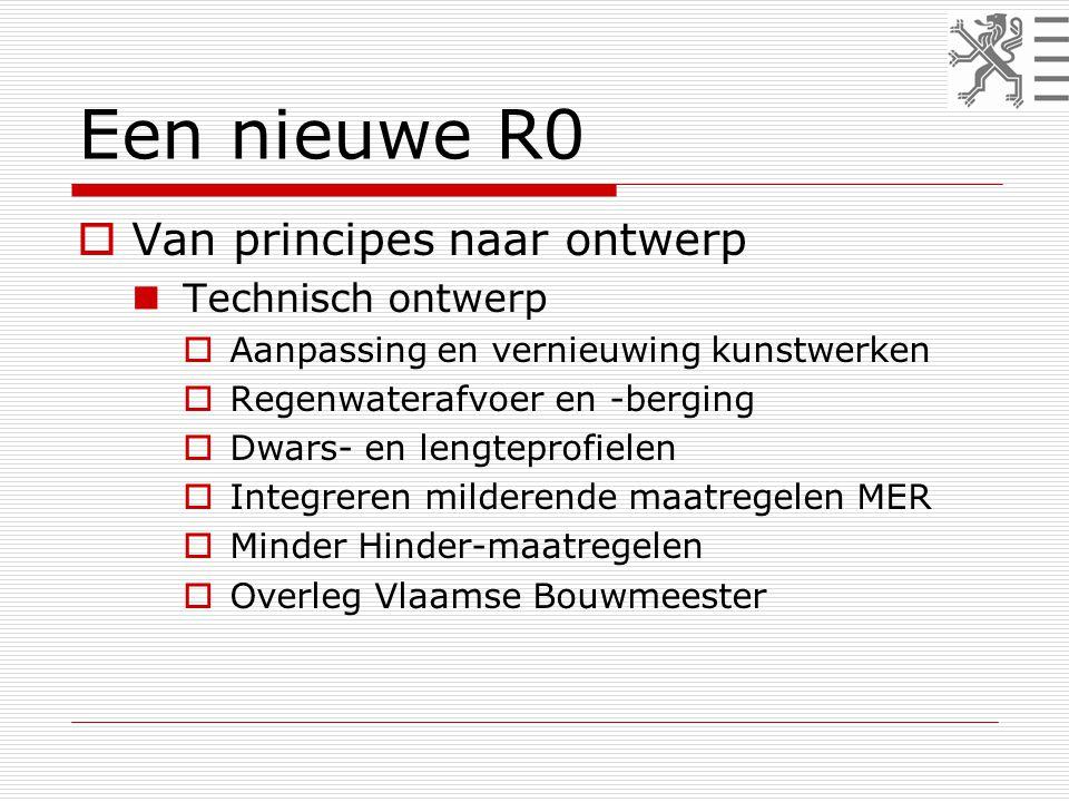  Van principes naar ontwerp  Technisch ontwerp  Aanpassing en vernieuwing kunstwerken  Regenwaterafvoer en -berging  Dwars- en lengteprofielen  Integreren milderende maatregelen MER  Minder Hinder-maatregelen  Overleg Vlaamse Bouwmeester