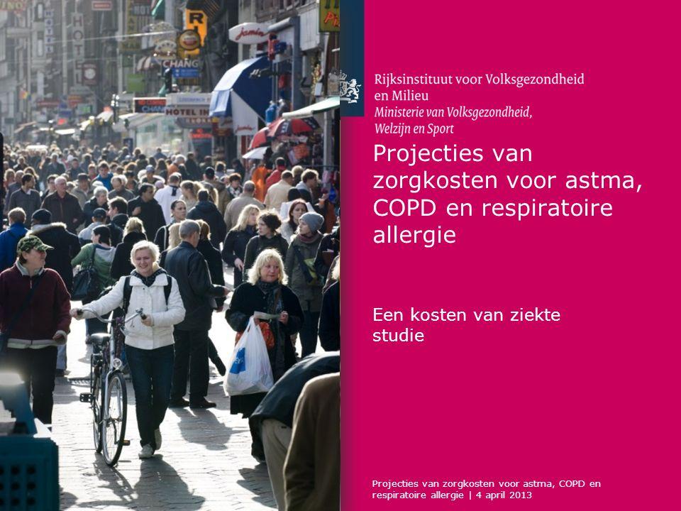 Inhoud 1.Astma, COPD en respiratoire allergie 2.Maatschappelijke kosten 3.Basisjaar: zorgkosten en productieverliezen 4.Modelprojectie 5.Toekomstige prevalentie en zorgkosten 6.Conclusie en aanbevelingen Projecties van toekomstige zorgkosten voor astma, COPD en respiratoire allergie   4 april 2013