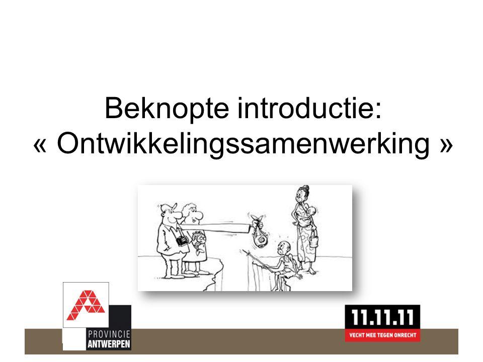 Beknopte introductie: « Ontwikkelingssamenwerking »