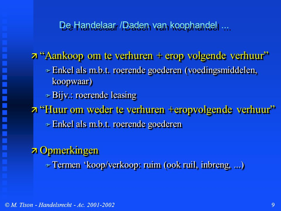 © M.Tison- Handelsrecht - Ac. 2001-200210  Bijzonder geval: apothekers (art.