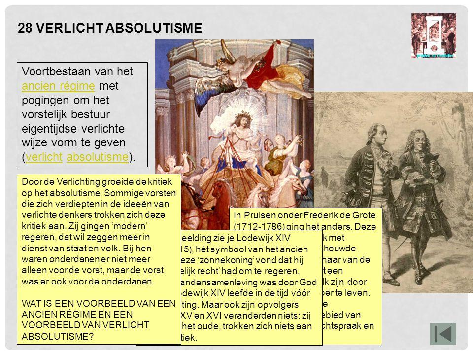 28 VERLICHT ABSOLUTISME In Pruisen onder Frederik de Grote (1712-1786) ging het anders. Deze koning, hier in gesprek met Voltaire (rechts), beschouwde
