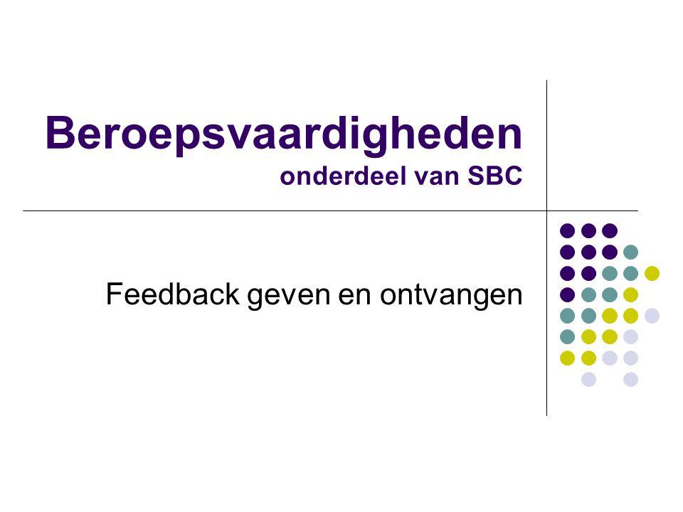 Beroepsvaardigheden onderdeel van SBC Feedback geven en ontvangen