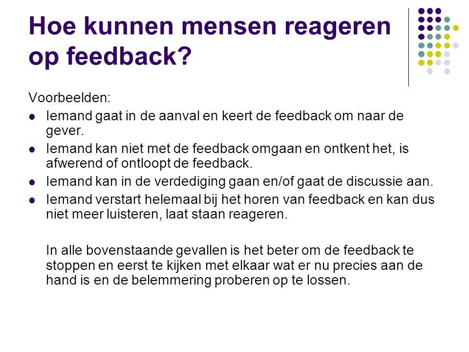 Hoe kunnen mensen reageren op feedback.