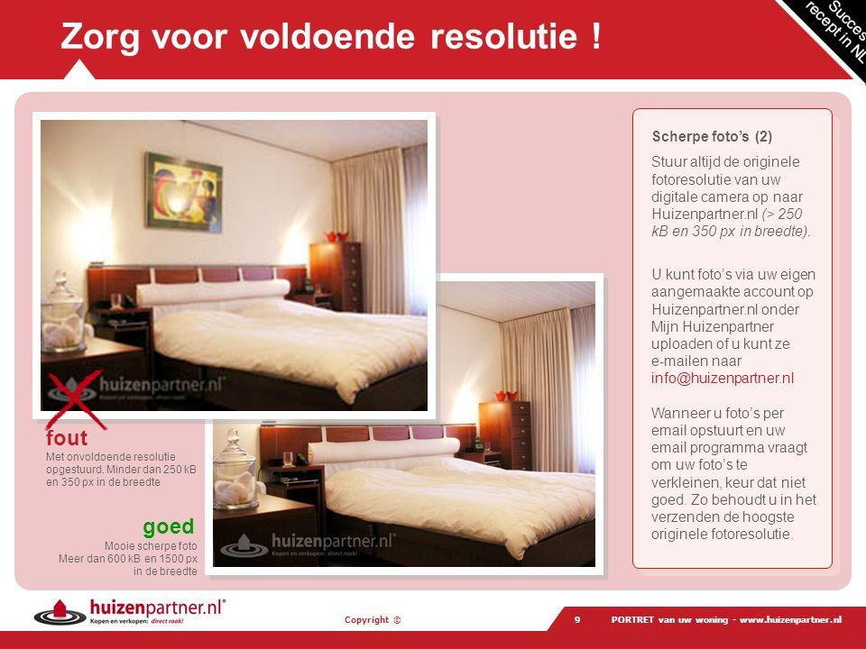 Copyright © PORTRET van uw woning - www.huizenpartner.nl40 Reken op Huizenpartner.