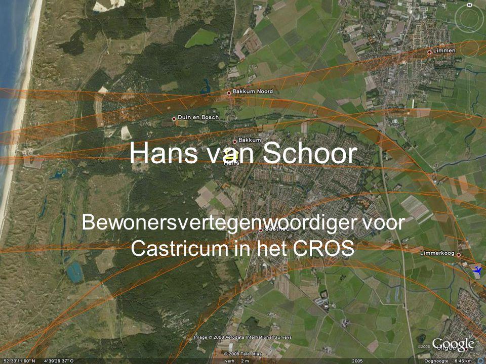 Hans van Schoor Bewonersvertegenwoordiger voor Castricum in het CROS