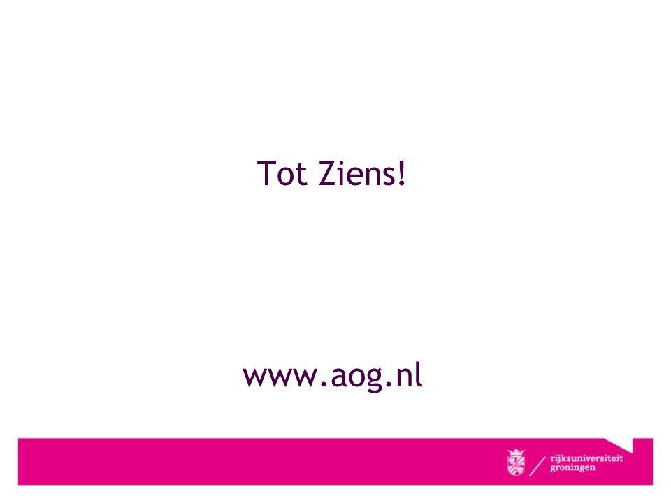 Tot Ziens! www.aog.nl