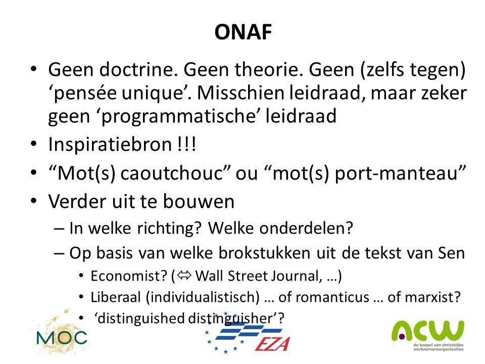 ONAF • Geen doctrine.Geen theorie. Geen (zelfs tegen) 'pensée unique'.