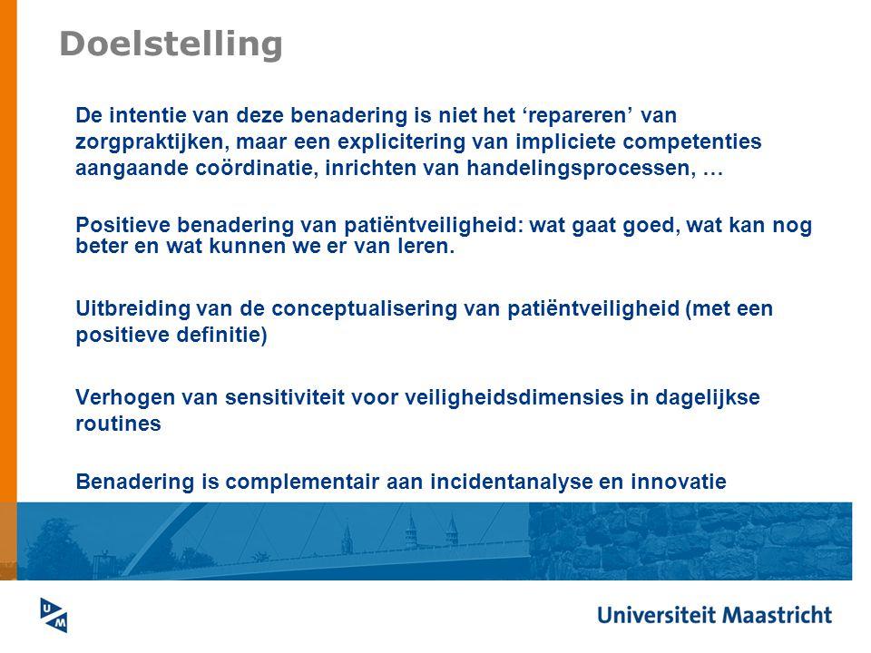 Doelstelling De intentie van deze benadering is niet het 'repareren' van zorgpraktijken, maar een explicitering van impliciete competenties aangaande