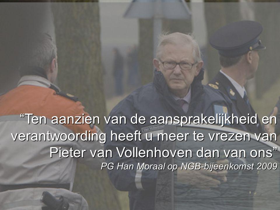 """www.burgemeesters.nl """"Ten aanzien van de aansprakelijkheid en verantwoording heeft u meer te vrezen van Pieter van Vollenhoven dan van ons"""" PG Han Mor"""