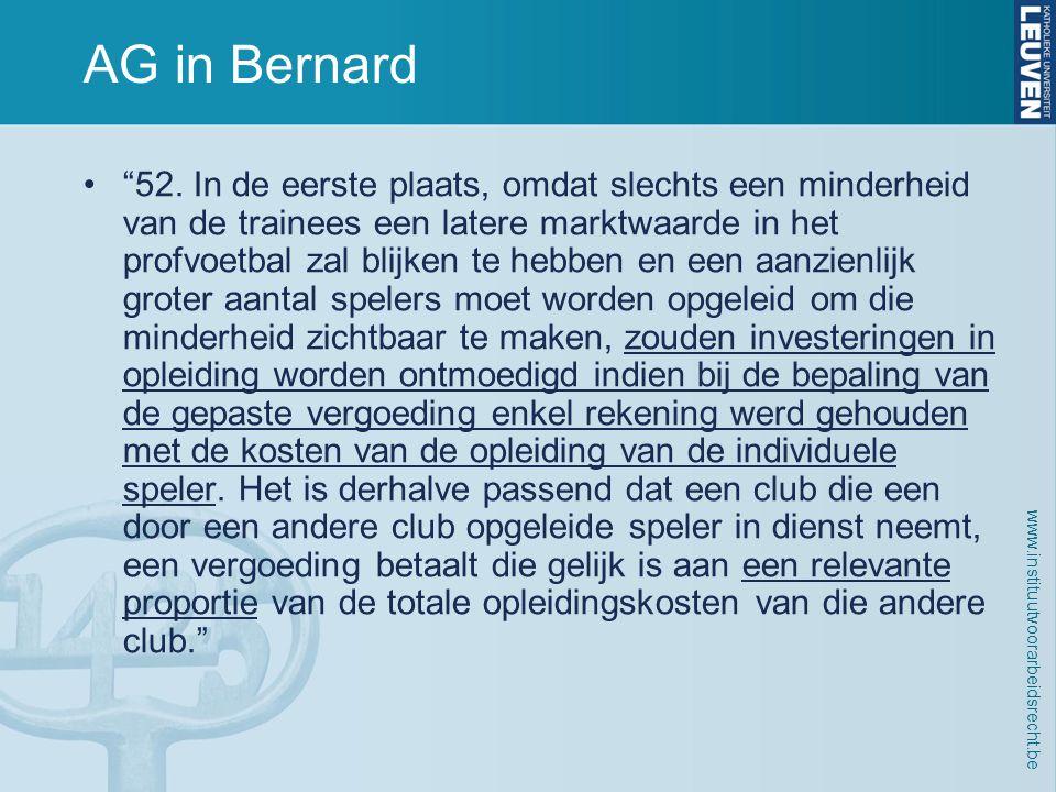www.instituutvoorarbeidsrecht.be AG in Bernard • 52.