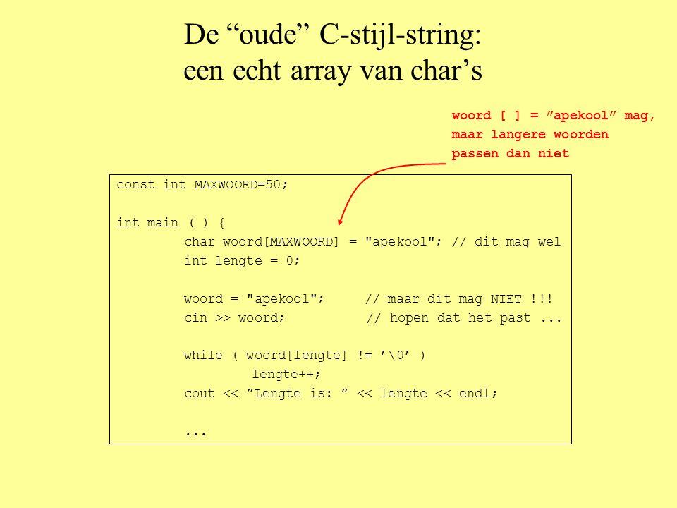De C++-string: speciaal type met vele voordelen #include...
