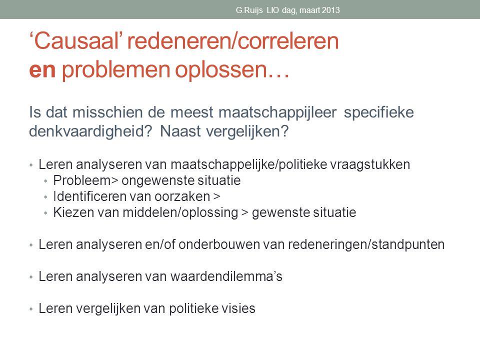 'Causaal' redeneren/correleren en problemen oplossen… Is dat misschien de meest maatschappijleer specifieke denkvaardigheid.