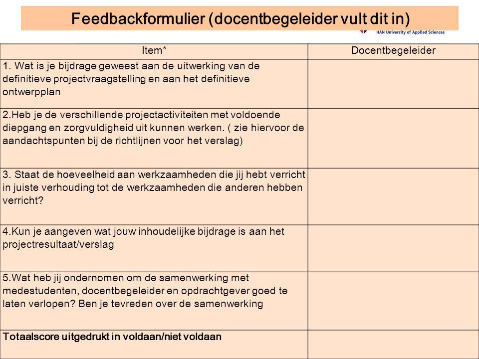 Feedbackformulier (docentbegeleider vult dit in) Item*Docentbegeleider 1.