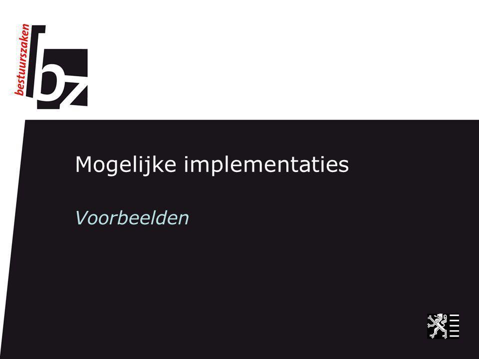 Mogelijke implementaties Voorbeelden