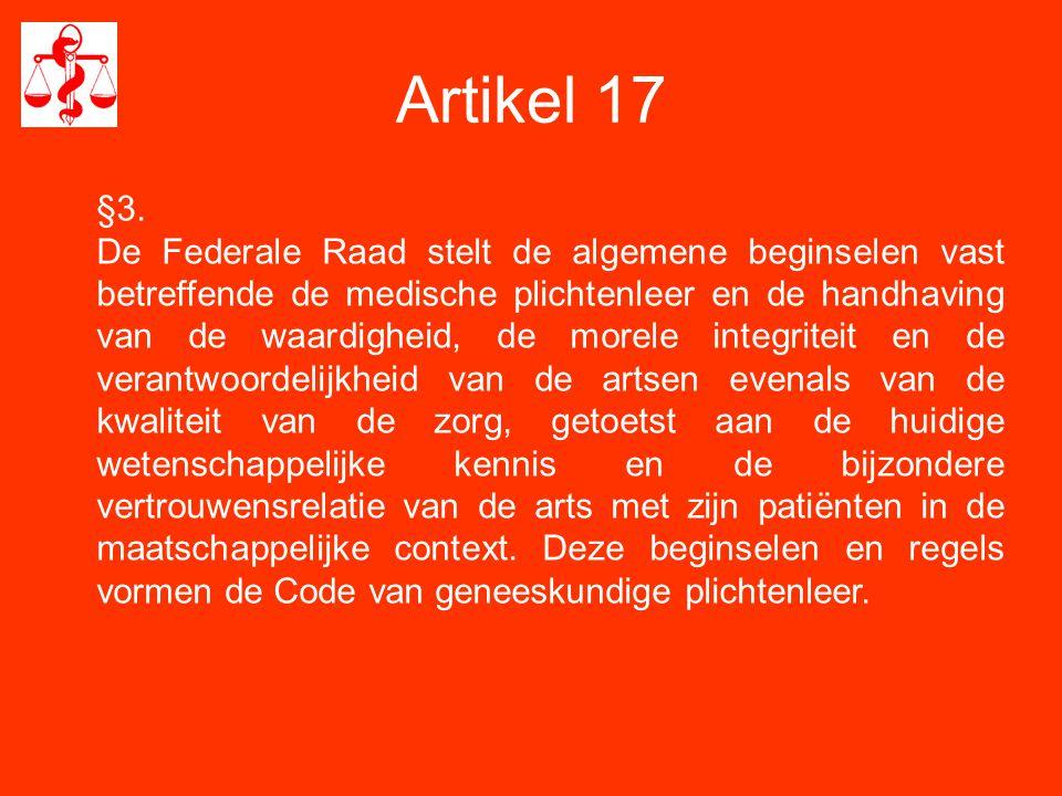 Artikel 17 §5.De Federale Raad is belast met de internationale aangelegenheden.