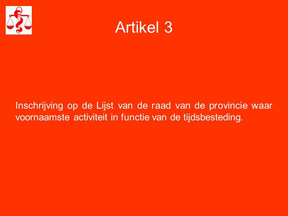 Provinciale Raad -aantal assessoren dient te worden opgetrokken -verkiesbaarheid: 5 jaar ingeschreven op de Lijst van de Orde en 1 jaar op de Lijst van de desbetreffende provincie -belang verzoeningscommissie.