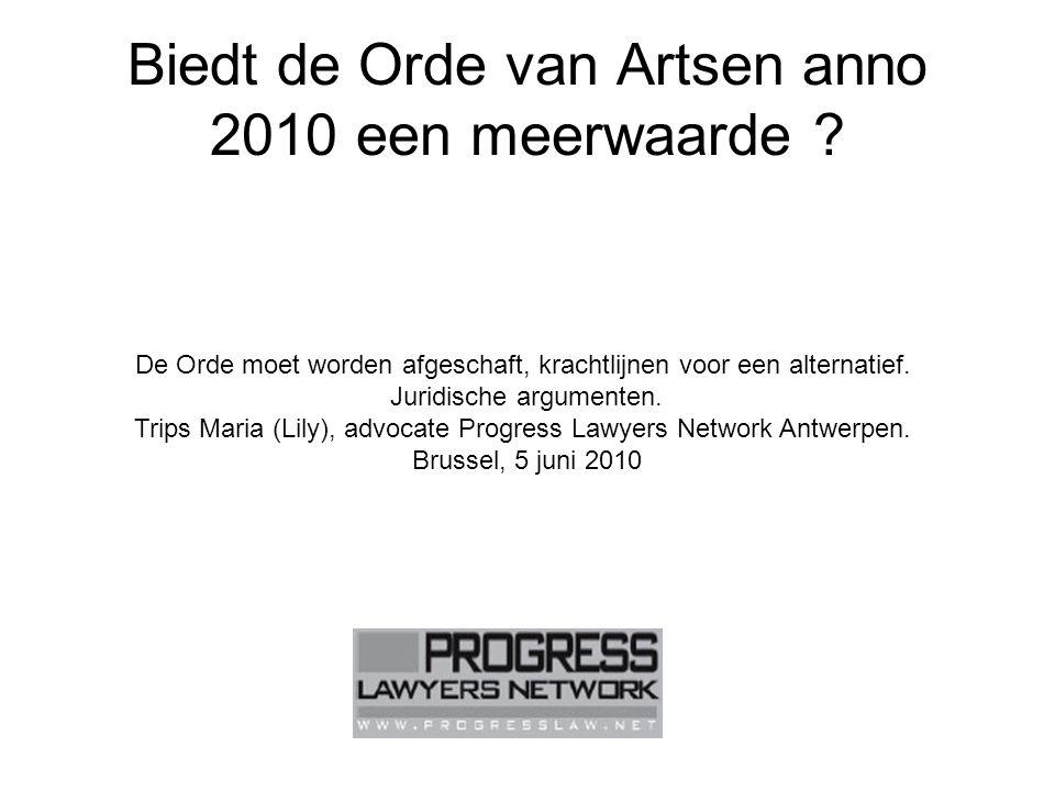 Biedt de Orde van Artsen anno 2010 een meerwaarde .