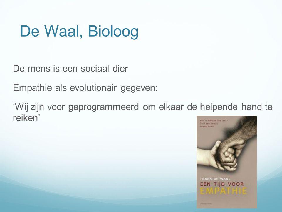 De Waal, Bioloog De mens is een sociaal dier Empathie als evolutionair gegeven: 'Wij zijn voor geprogrammeerd om elkaar de helpende hand te reiken'