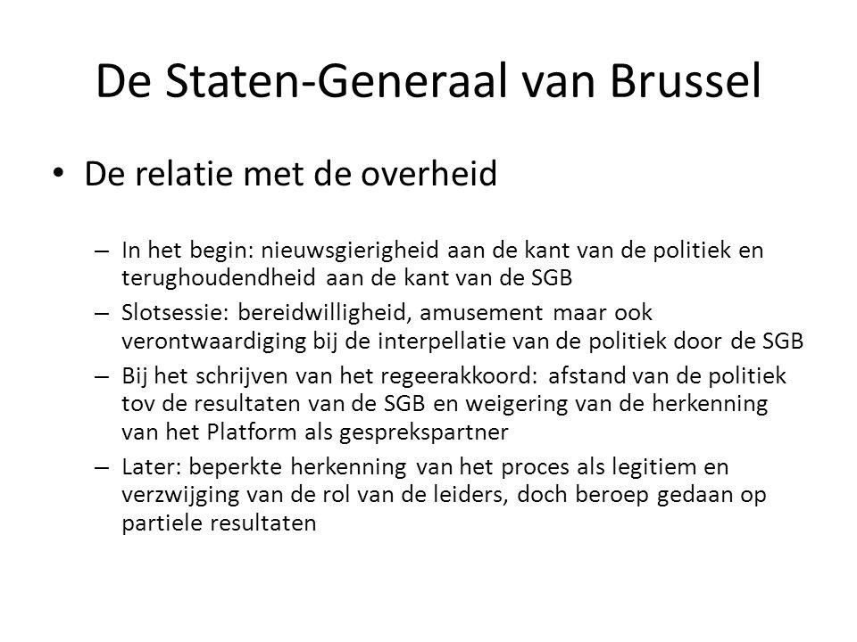 De Staten-Generaal van Brussel • De relatie met de overheid – In het begin: nieuwsgierigheid aan de kant van de politiek en terughoudendheid aan de ka