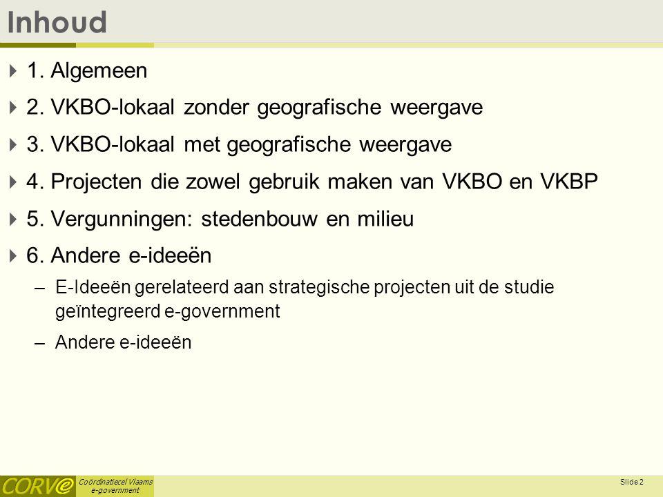 Coördinatiecel Vlaams e-government Slide 3 1.