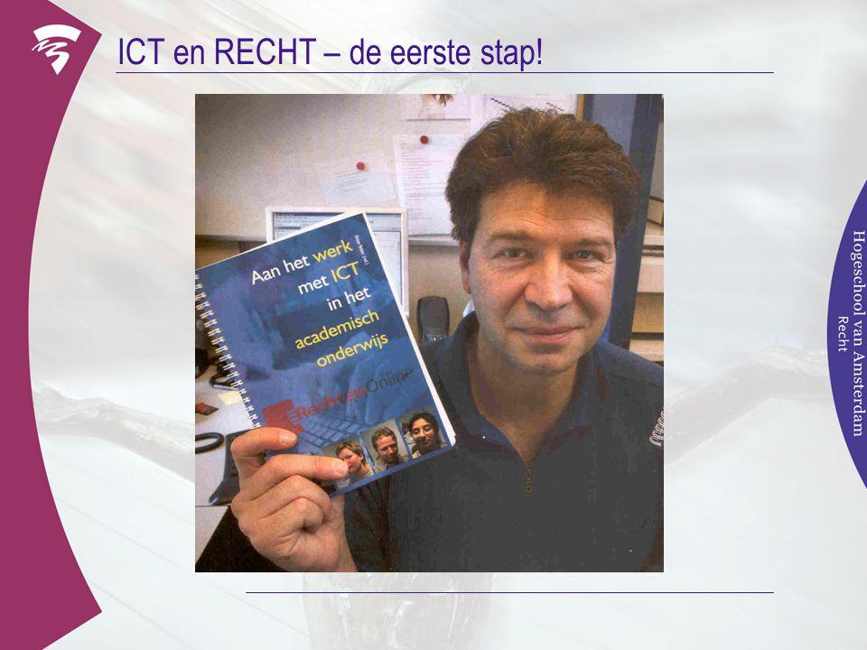 ICT en RECHT – de eerste stap!
