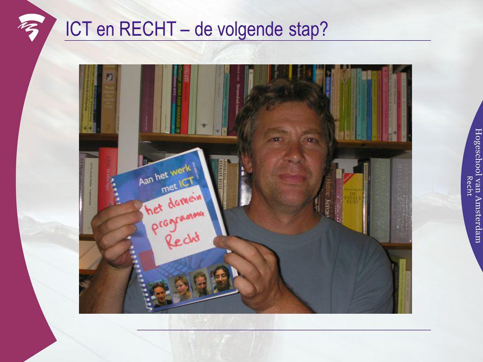 ICT en RECHT – de volgende stap?