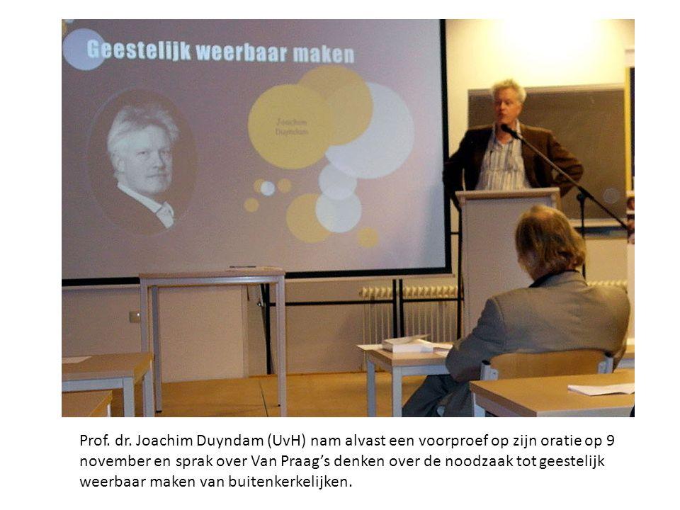 Prof. dr. Joachim Duyndam (UvH) nam alvast een voorproef op zijn oratie op 9 november en sprak over Van Praag's denken over de noodzaak tot geestelijk