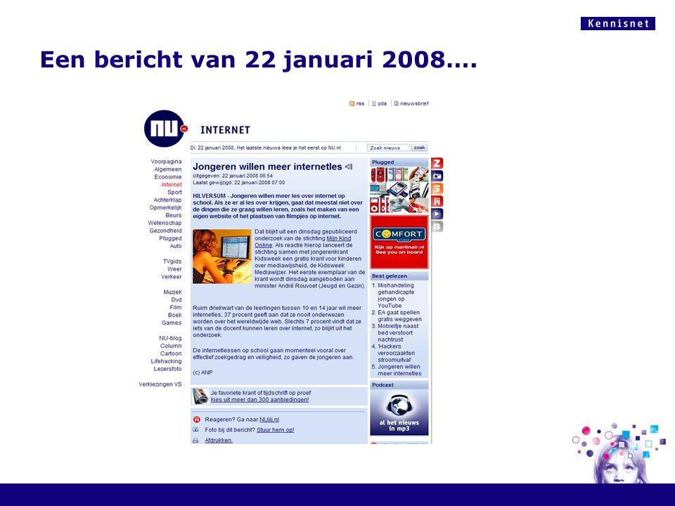 Een bericht van 22 januari 2008….