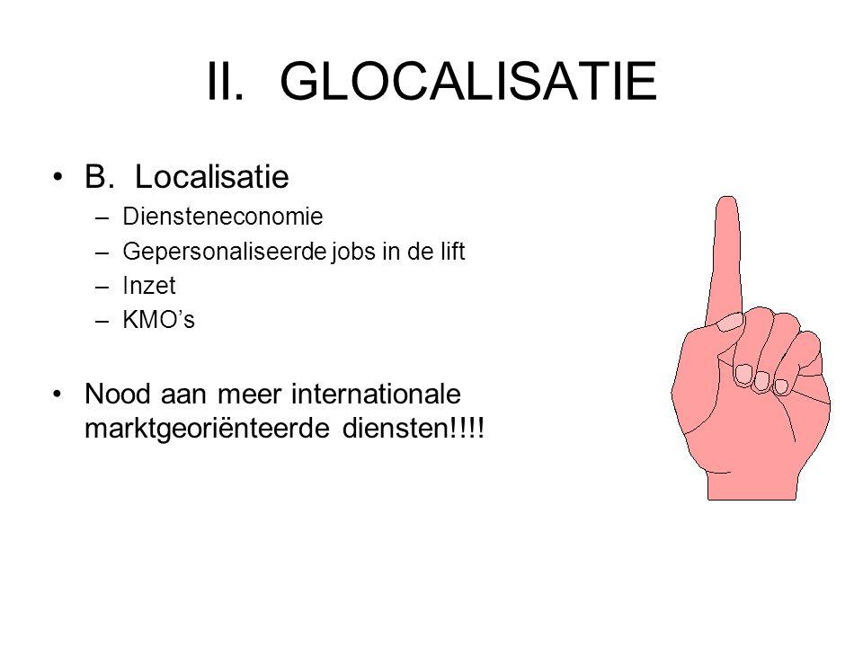 II.GLOCALISATIE •A.