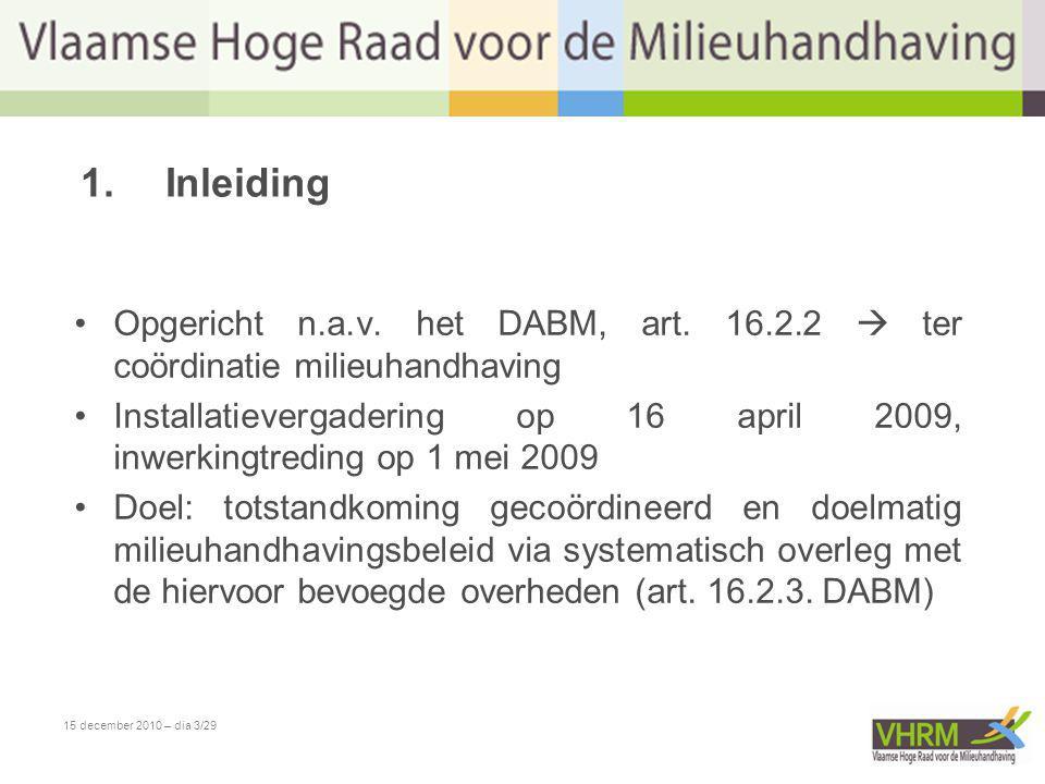 15 december 2010 – dia 24/29 PV's ontvangen door AMMC van de parketten Aantal zaken milieuhandhaving geregistreerd door het correctioneel parket Procentueel aandeel van de PV s doorgestuurd aan AMMC Vlaanderen 3043.02310,06% Dendermonde 5629119,24% Gent 5540613,55% Oudenaarde 5965,21% Brugge 293199,09% Ieper 71036,80% Kortrijk 6032818,29% Veurne 4884,55% Antwerpen 172506,80% Mechelen 51044,81% Turnhout 4226216,03% Hasselt 31601,88% Tongeren 92283,95% Leuven 91615,59% Brussel 32271,32% Tabel 20